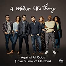 """Against All Odds (Take a Look at Me Now) (From """"A Million Little Things: Season 2"""")"""