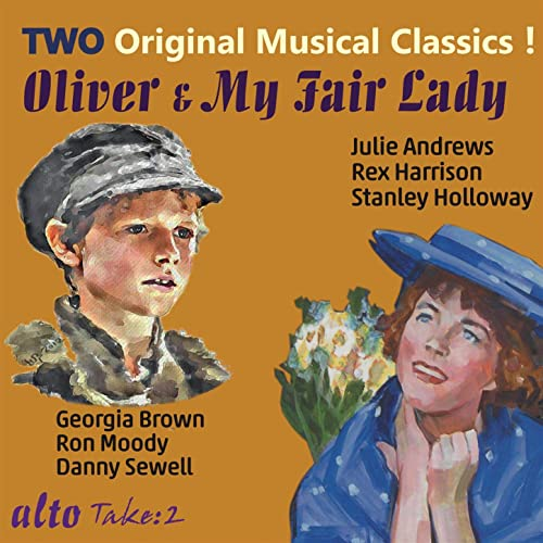 Oliver & My Fair Lady: Two Original Musical Classics!