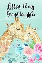 Letters to my Granddaughter: Giraffe Blank Lined Journal To Write In for Granddaughter   Grandmother Journal Keepsake Memo...