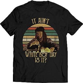 LeetGroupAU It Ain't White Boy Day is It Vintage T Shirt True Lovers Romance Fan Shirt
