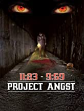 11:23 - 9:59 (Project Angst)