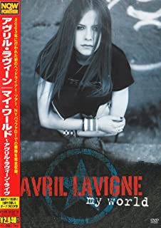 マイ・ワールド~アヴリル・ラヴィーン・ライヴ~ [DVD]