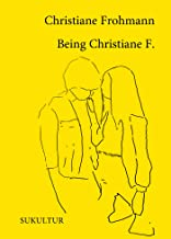 Being Christiane F. (Schöner Lesen 172) (German Edition)