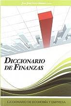 Diccionario de Economia y Empresa: Diccionario de Finanzas: 4