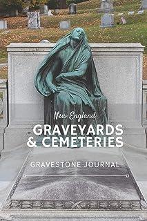 New England Graveyards & Cemeteries: Gravestone Journal
