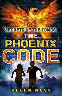 Secrets of the Tombs: The Phoenix Code: Book 1