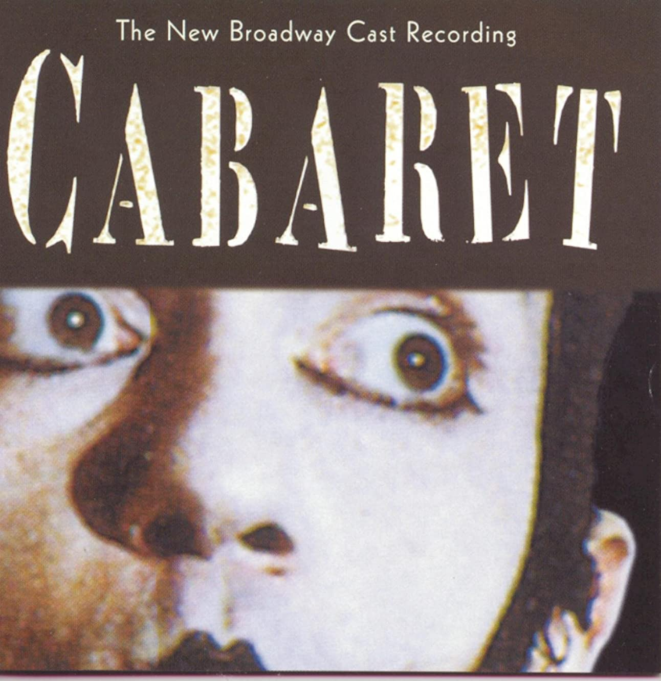 Cabaret: The New Broadway Cast Recording 1998 Broadway Revival