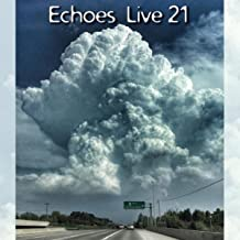 With Evening Above (Live On Echoes) [Live]