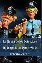 La Noche de los Detectives (El Juego de los Detectives)