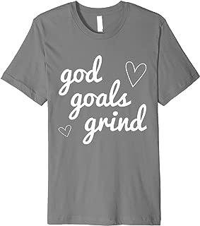 God Goals Grind Inspirational Motivational Christian Gift Premium T-Shirt