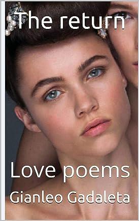 The return: Love poems