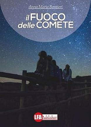 Il fuoco delle comete