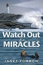 Watch Out for Miracles