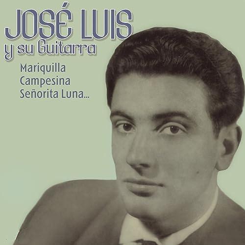 José Luis y Su Guitarra de José Luis Y Su Guitarra en Amazon Music ...