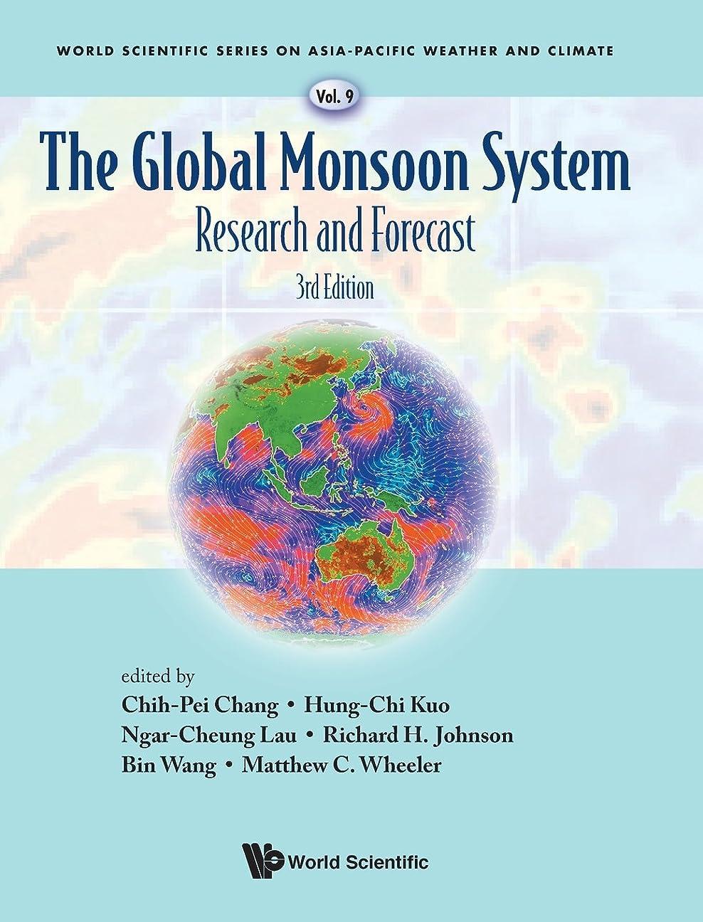 巻き戻す支援陸軍The Global Monsoon System: Research and Forecast (World Scientific Series on Asia-Pacific Weather and Climate)