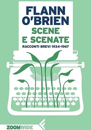 Scene e scenate: Racconti brevi 1934-1967