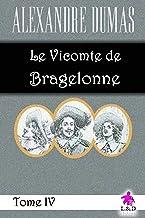 Le Vicomte de Bragelonne (Tome IV)