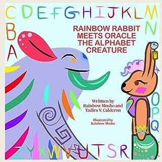 Rainbow Rabbit Meets Oracle the Alphabet Creature
