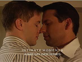 Clip: Intimate Moments - ASMR Gay Web Series