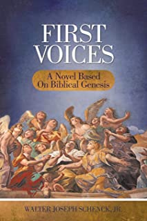First Voices: A Novel Based on Biblical Genesis