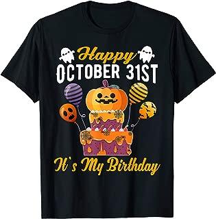 Happy October 31st It's My Birthday Funny Halloween T-Shirt