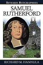 Samuel Rutherford (Bitesize Biographies Book 17)