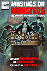 Musings on Monsters: Observations on the World of Classic Horror Kindle Edition