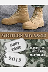 Writers Advance! Boot Camp 2012: Marching Manual Paperback