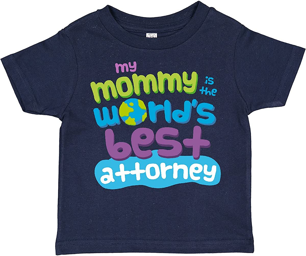inktastic Attorney Mom Quote Gift Toddler T-Shirt