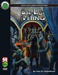 One Last Thing 5E