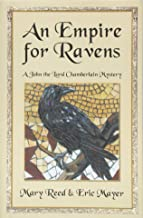 An Empire for Ravens (John, the Lord Chamberlain Mysteries)