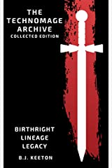 The Technomage Archive Omnibus: Books 1-3 + Prequel Novella Kindle Edition