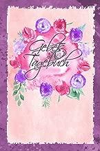 Gebetstagebuch: Notizbuch mit Inhaltsverzeichnis I 120 Seiten blanko I Motiv: Blumen (German Edition)