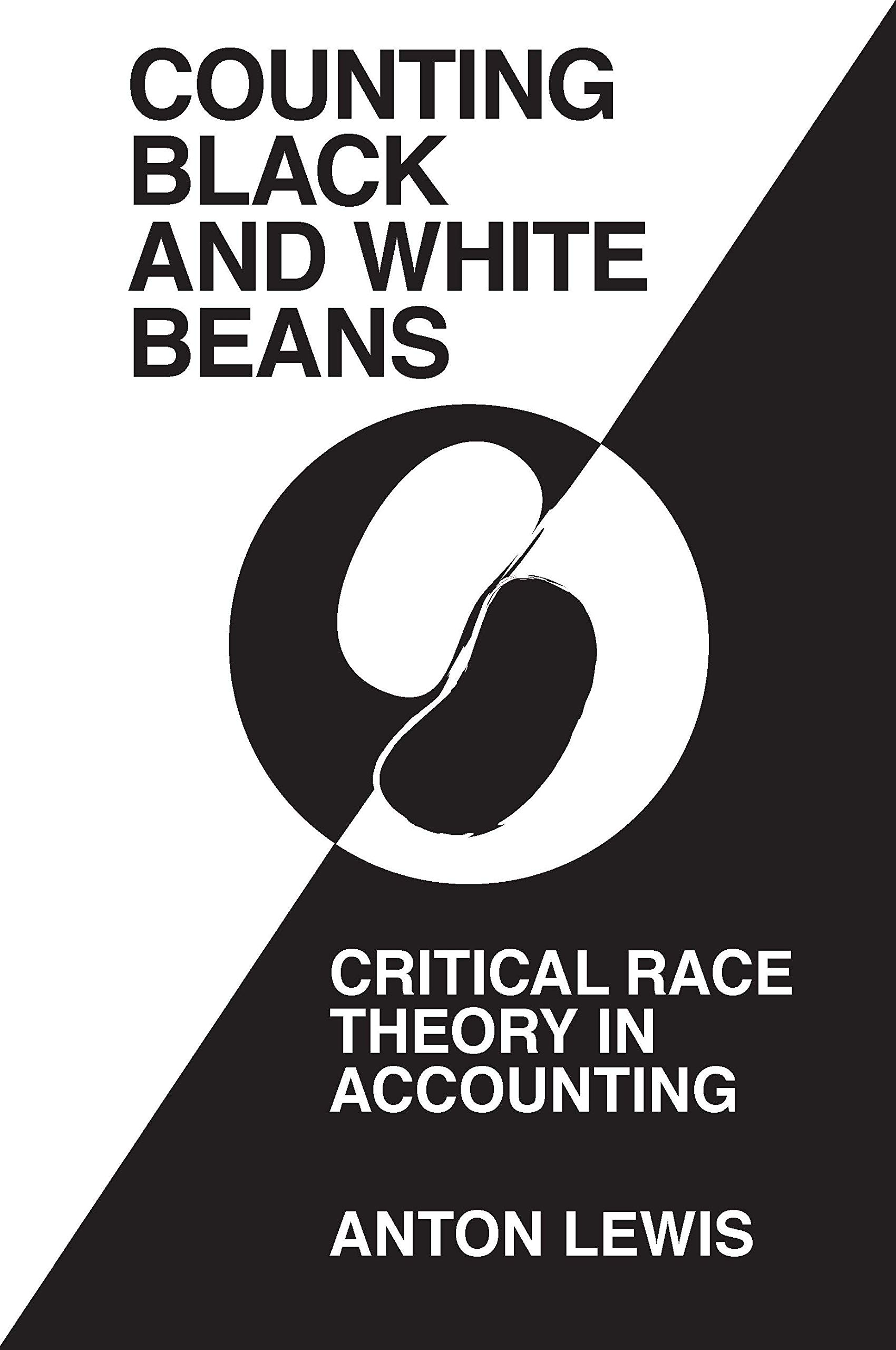 'Counting Black and White Beans': Critical Race Theory in Accounting