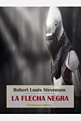 La flecha negra (Spanish Edition) Format Kindle