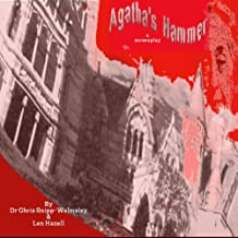 Agatha's Hammer.: A Screenplay