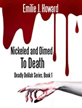 Nickeled and Dimed to Death (Deadly Delilah Mysteries Book 1) (English Edition)