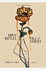 Empty Bottles Full of Stories Kindle Edition