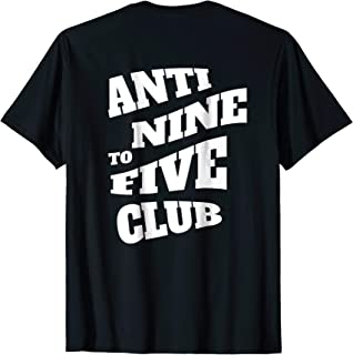 Mens Anti Nine to Five Club - Hustler T-Shirt - Join the hype
