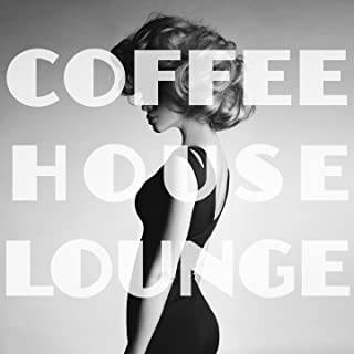 Coffeehouse Lounge (Deluxe Edition)