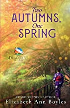 Two Autumns, One Spring: A Historical Novel of Japan (Dragonfly Trilogy)