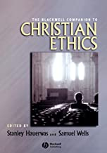 The Blackwell Companion to Christian Ethics