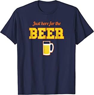 Shirt.Woot: Just Here for the Beer T-Shirt
