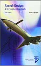 Aircraft Design / RDS-Student: A Conceptual Approach (AIAA Education Series)