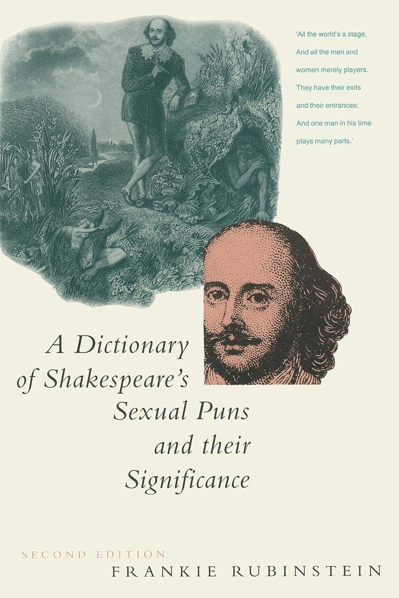 変装した山シガレットA Dictionary of Shakespeare's Sexual Puns and Their Significance