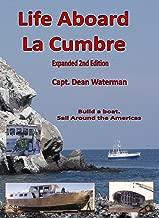 Life Aboard La Cumbre
