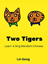 Chinese Kids Song: Two Tigers - Learn & Sing Mandarin Chinese