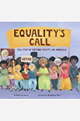 Equality's Call: The Story of Voting Rights in America Kindle Edition