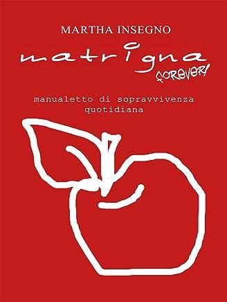 Matrigna forever