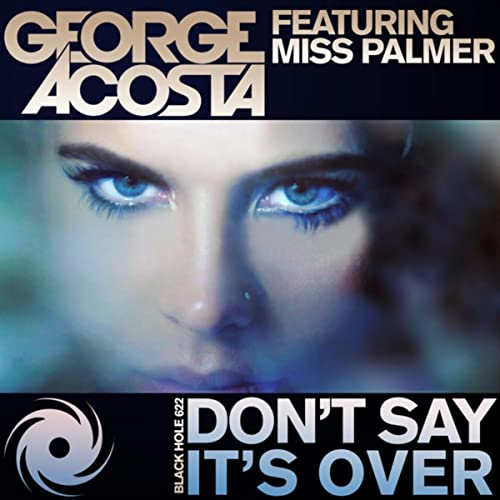 Dont Say Its Over (DJ Exodus, LJ MTX & Jason Risk Remix